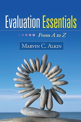 Evaluation Essentials By Alkin, Marvin C.